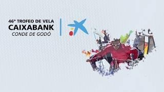 46 Trofeo de vela CaixaBank Conde de Godó - Viernes 24