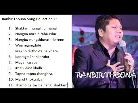 Ranbir Thouna Song Collection 1