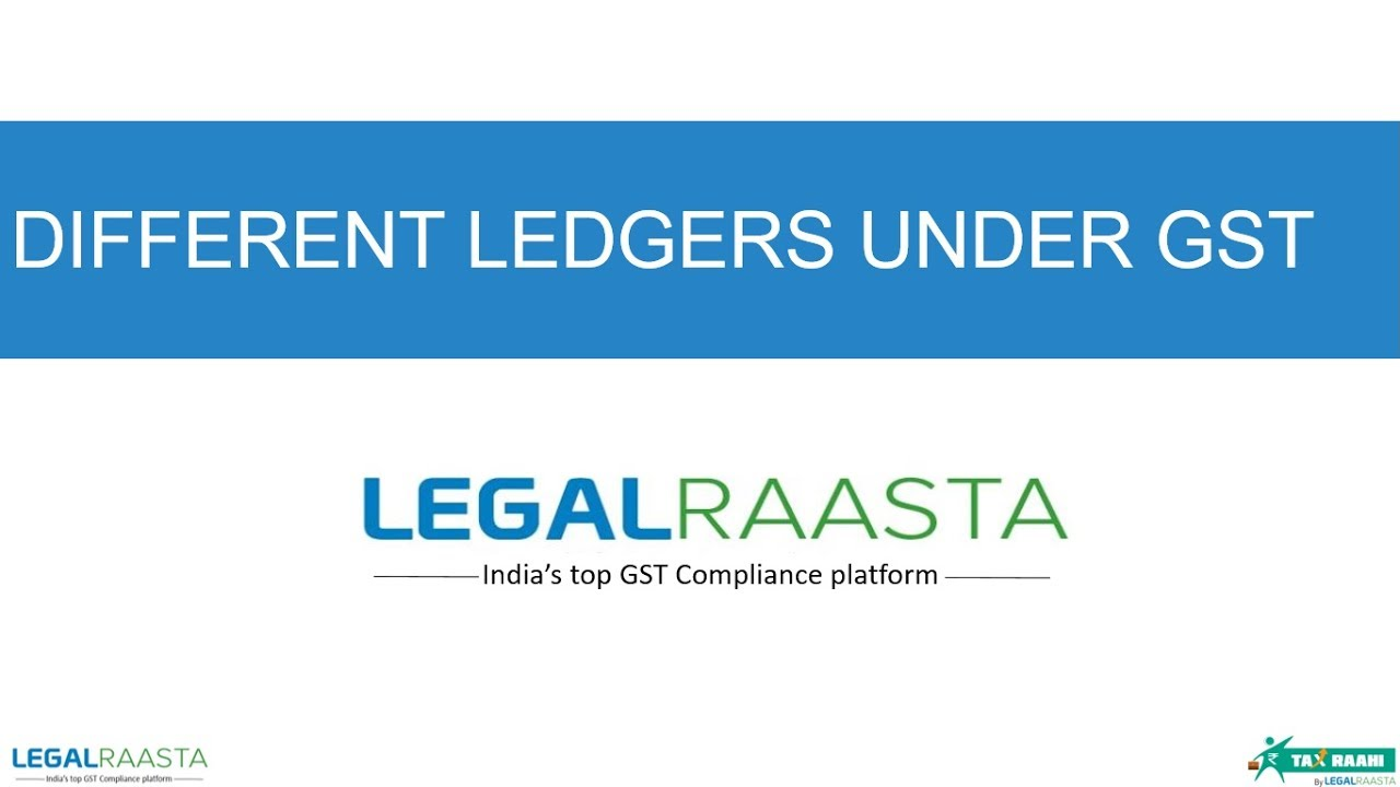 Different Ledgers Under Gst Youtube