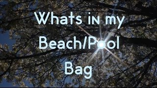 What's in My Beach/Pool Bag ☼ Thumbnail