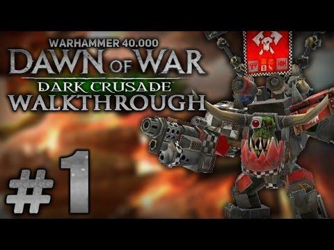 Warhammer 40000 dawn of war dark crusade прохождение за орков