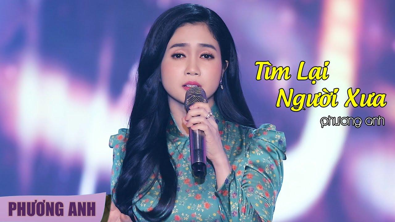 Tìm Lại Người Xưa – Phương Anh (Official MV)