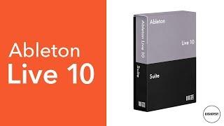 Ableton Live 10. Так ли хорош?