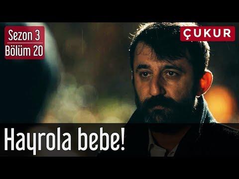Çukur 3.Sezon 20.Bölüm - Hayrola Bebe!