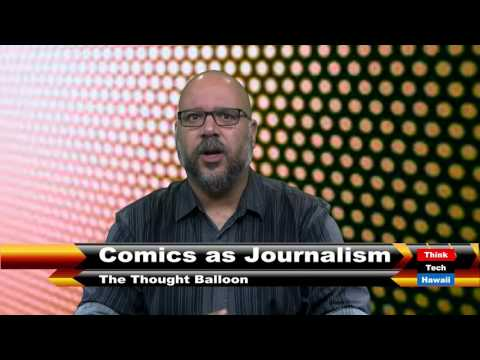 The Thought Balloon: Comics as Journalism