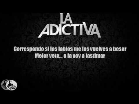 Ésta Es Tu Canción -  La Adictiva VÍDEO LIRYCS