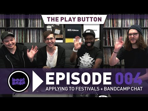 The Play Button - Episode 004: Applying to Festivals + Bandcamp Chat