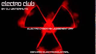 ELECTRO EBM CYBER INDUSTRIAL MIX JUDGEMENT DAY