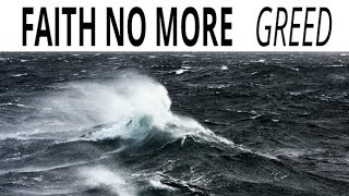 FAITH NO MORE ✭ GREED (video)