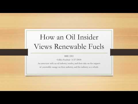 How an Oil Industry Insider Views Renewable Fuels.