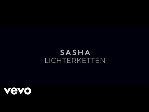 Sasha - Lichterketten (Lyric Video)