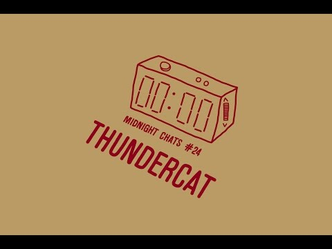Thundercat - Midnight Chats Podcast Episode 24