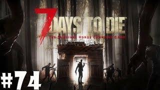 7 Days to Die: Пересортированное - хуже сломанного #74