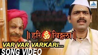 Var Var Varkari Me - Official Song | Hari Om Vithala - Marathi Movie | Makarand Anaspure