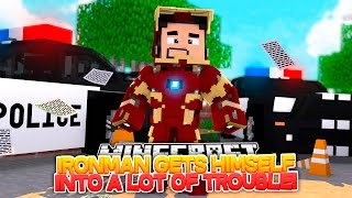 Minecraft Adventure - IRONMAN GETS HIMSELF INTO SOME BIG TROUBLE!!!