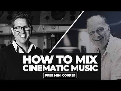 How to Mix Cinematic Music