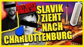 SLAVIK ZIEHT NACH CHARLOTTENBURG  30. FOLGE OST BOYS