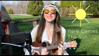 Here Comes The Sun - The Beatles Ukulele Cover