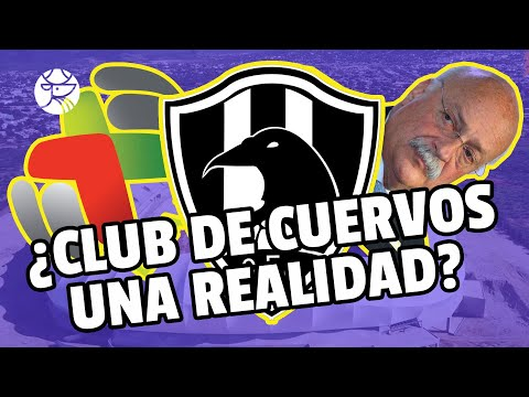 ¡INCREÍBLE! I Club de Cuervos sería el nuevo equipo de la Liga MX I Los Pleyers