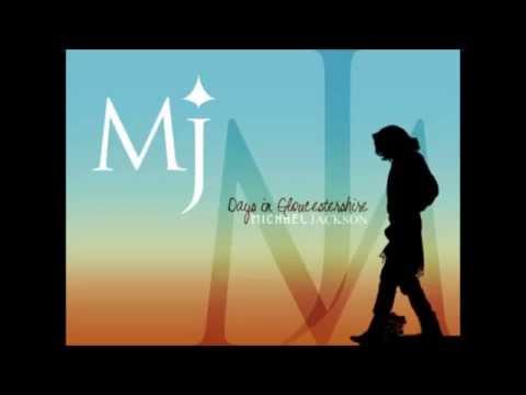 Michael Jackson - Days in Gloucestershire