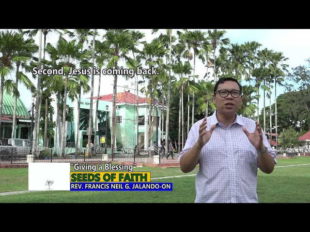 SEEDS OF FAITH  EPI 78 Giving a Blessing