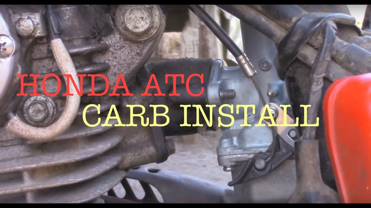 medium resolution of honda atc carburetor installation