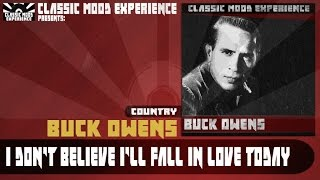Watch Buck Owens I Dont Believe Ill Fall In Love Today video