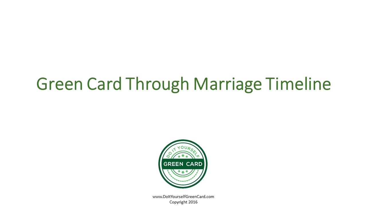 Green Card Through Marriage Timeline Marriage Green Card Timeline