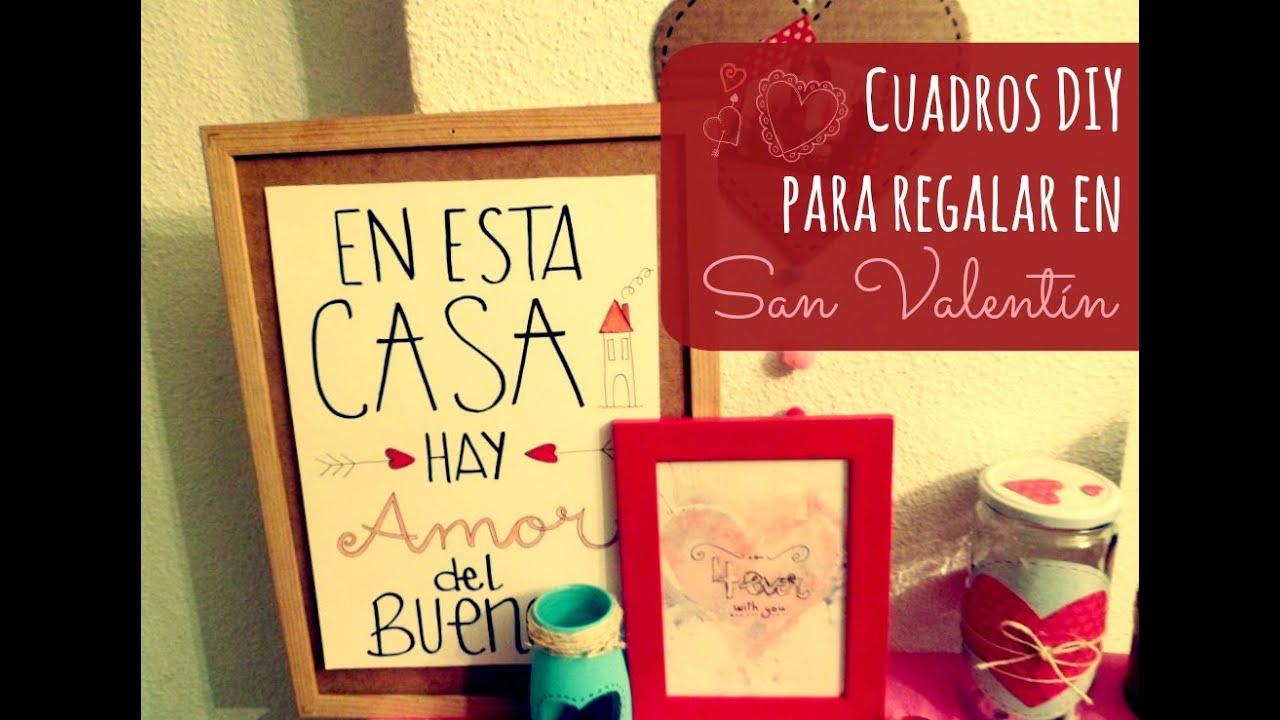Manualidades cuadros diy para regalar y decorar en san for Que regalar por san valentin