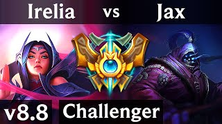 IRELIA vs JAX (TOP) ~ Quadrakill, Legendary, KDA 16/2/2 ~ Korea Challenger ~ Patch 8.8