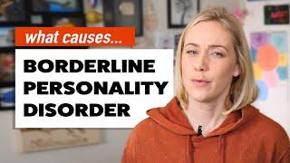What Causes Borderline Personality Disorder? [CC English & Español] | Kati Morton