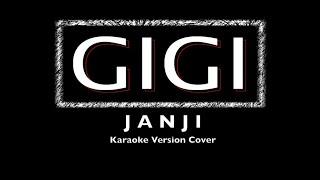 Gigi - Janji - Karaoke Version - Instruments Cover