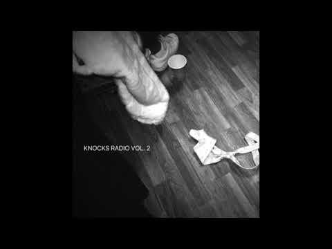 KNOCKS RADIO VOL. 2 [ Exclusive Mix]