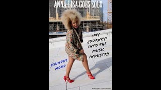 Anna Lisa Goes Solo My Journey into  the music Industry #Sundaymood