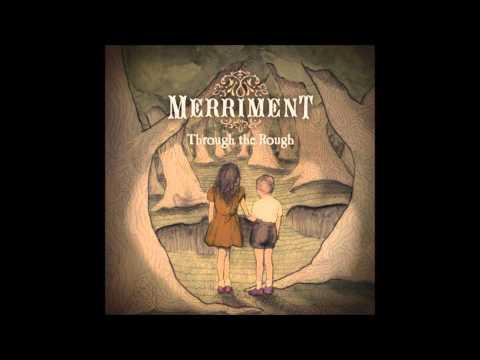 Merriment - Through the Rough