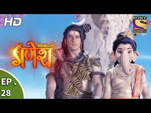 Vighnaharta Ganesh - विघ्नहर्ता गणेश - Ep 28 - 28th September, 2017