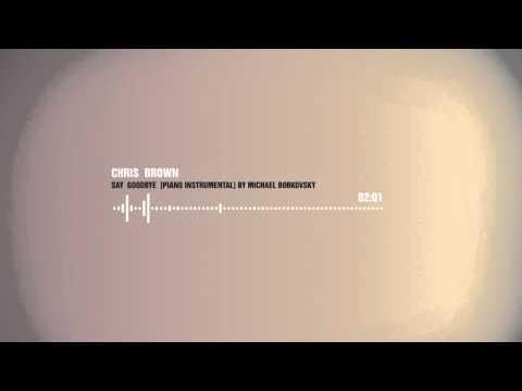 Chris Brown - Say Goodbye | piano cover | instrumental