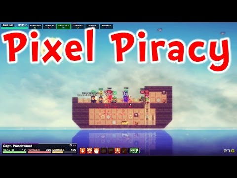 Pixel Piracy - NEW & IMPROVED!! HUGE UPDATE!!