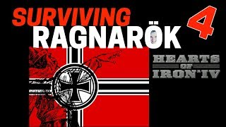 Hearts of Iron 4 - Challenge Survive Ragnarok! - Germany VS World  - Part 4