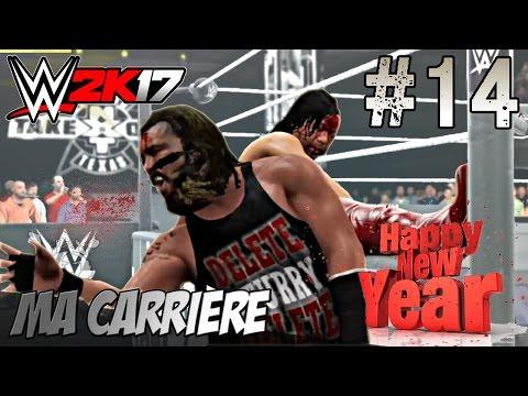 WWE 2K17 Ma Carrière #14 - DELETE 2017 [FR]