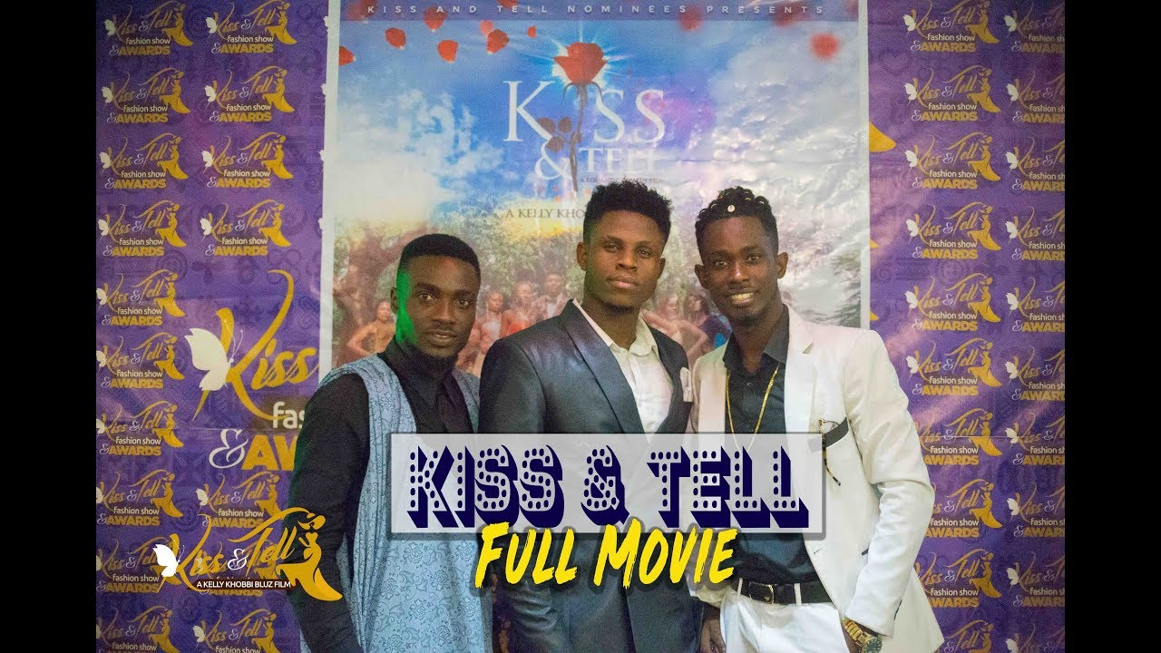 Download KISS AND TELL- FULL MOVIE   ROMANCE, SUSPENCE, COMEDY, DRAMA, FANTASY - 2019