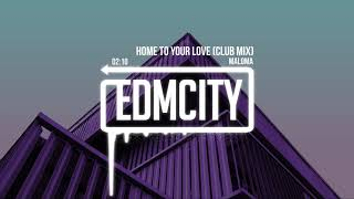 Maloma - Home To Your Love (Club Mix)