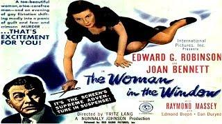 حصرياً فيلم الجريمة الدرامي ( إمرأة في النافذة - 1944 ) لـ إدوارد روبنسون\u0026جوان بينيت ᴴᴰ
