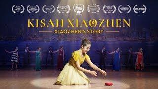 Trailer Video Kristen - KISAH XIAOZHEN - Kasih Tuhan tidak pernah meninggalkan - Drama musikal