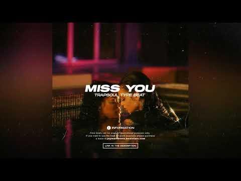 (FREE) Beat Trap Soul ''Miss you'' Trapsoul type beat 2021