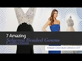 7 Amazing Selected Beaded Gowns Collection Amazon Gown Style Collection 2017