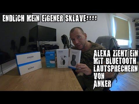 endlich-mein-eigener-sklave!!!-alexa-zieht-ein-mit-anker-bluetooth-4.0-lausprechern