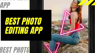 BEST FREE PHOTO EDITING APP FOR ANDROID | PHOTO EDITOR PRO APP |REVIEW|