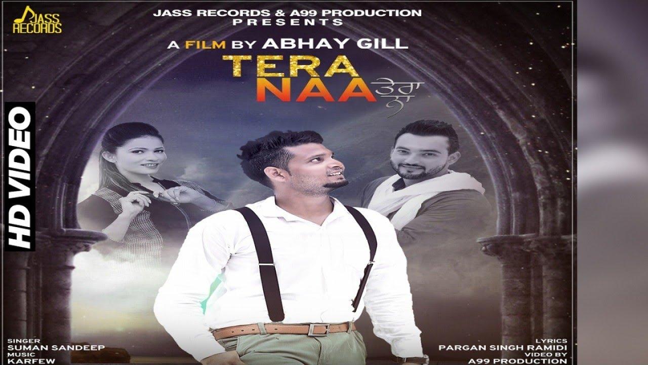 Tera Naa | ( Full HD)  | Suman Sandeep| New Punjabi Songs 2017 | Latest Punjabi Songs 2017