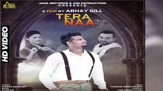 Tera Naa | ( Full HD) | Suman Sandeep| New Punjabi Songs 2017 | Latest Punjabi Songs 2017